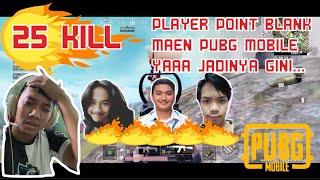 PLAYER POINT BLANK MAEN PUBG MOBILE JADINYA YA GINI...