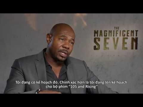 Magnificent Seven:  Phỏng vấn đạo diễn Antoine Fuqua
