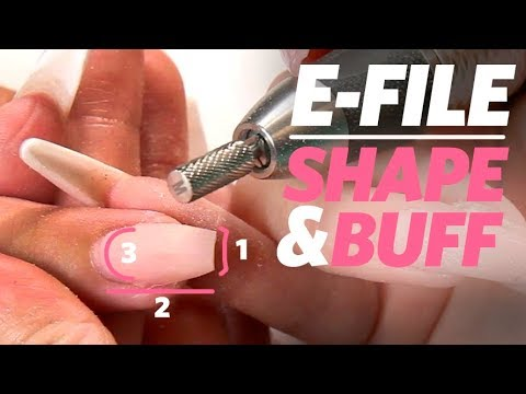 How to File, Shape, and Buff Acrylic Nails with an E-file