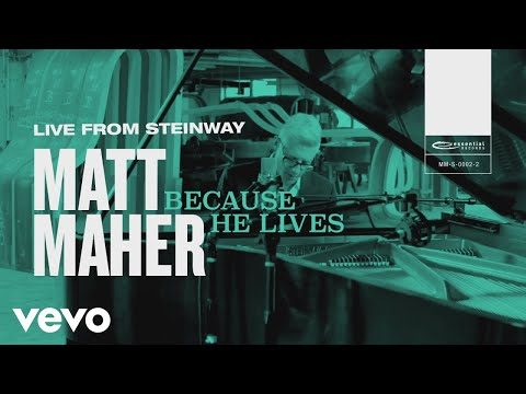Matt Maher - Because He Lives (Live from Steinway)