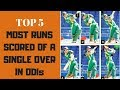 Top 5 - Most runs scored in an over in ODI's