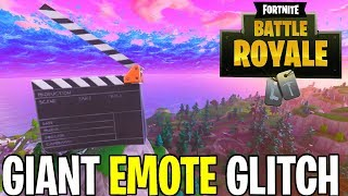 HOW TO MAKE GIANT EMOTES FUNNY GLITCH FORTNITE BATTLE ROYALE