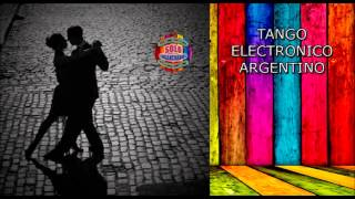 Tango Electronico Argentino Greatest Hits (Grandes Exitos)