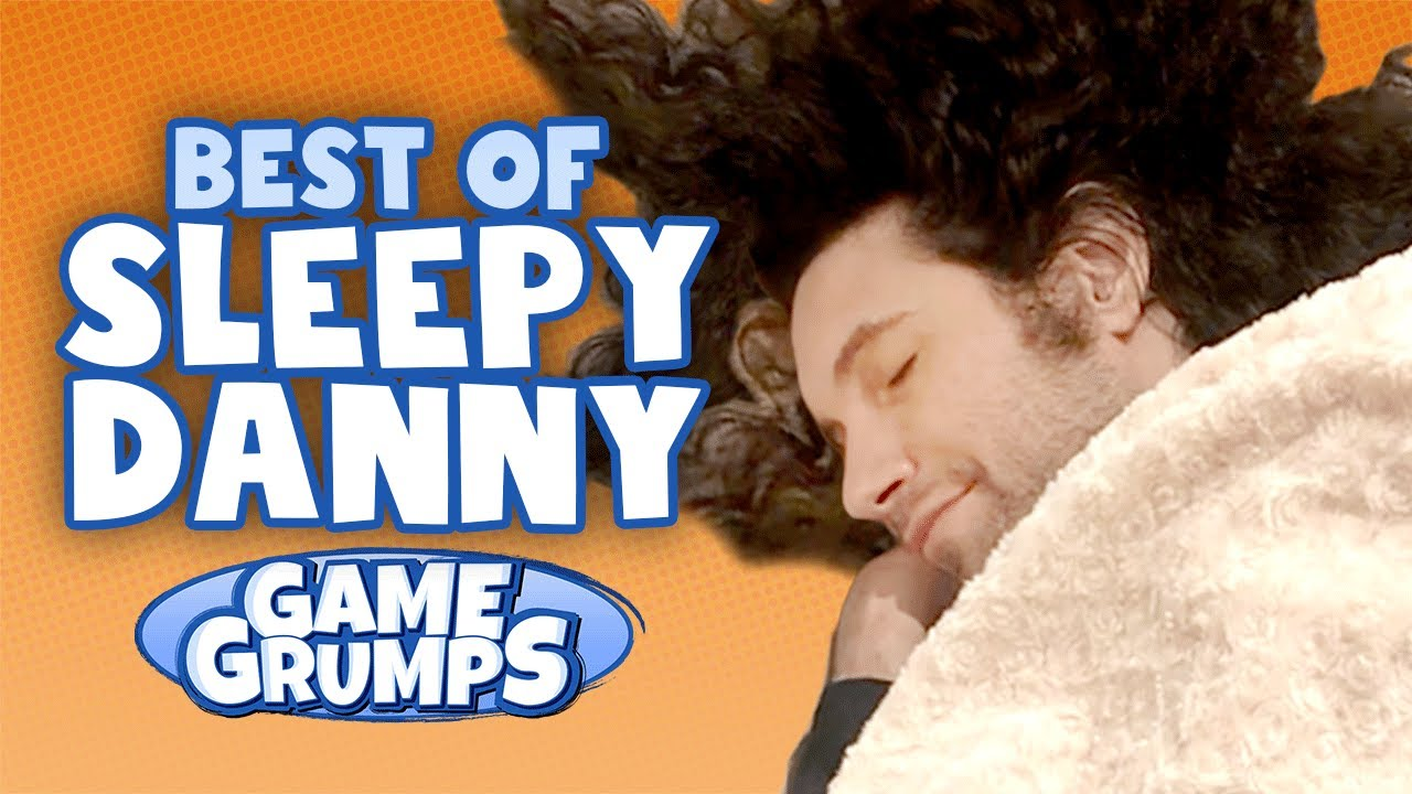 Sleepy Danny Moments – Game Grumps Compilations