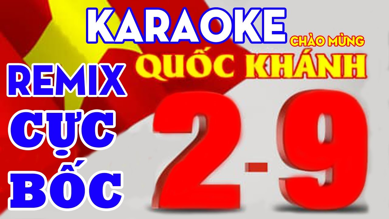 [KARAOKE] Nhạc Sống Karaoke Remix Cực Bốc - Nhạc Đỏ Remix Karaoke