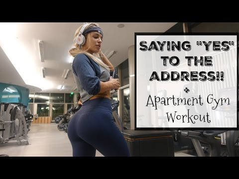 Saying Yes To The Address! | Apartment Gym Workout