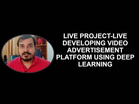Live Project Developing AI Advertisement Platform Using Deep Learning
