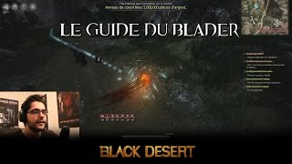 Tuto: Le Guide du Blader / Musa - Black Desert Online