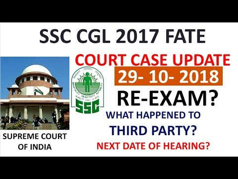 ssc cgl 2017 court case latest update | hearing on 29 october 2018