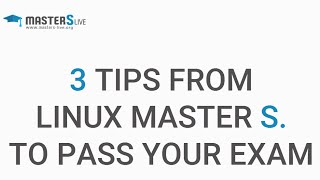 3 Tips from Linux Master S to pass your RHCSA exam and RHCE exam