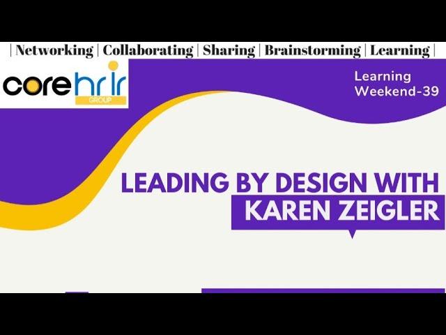 Leading by Design with Karen Zeigler