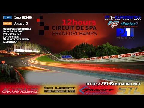 12h Spa-Francorchamps 2017 | rfactor 2 | P1-Gaming e.V. Part 2