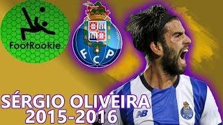 Sérgio Oliveira • 2015-2016 • FC Porto • The Sniper
