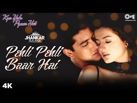 Pehli Pehli Baar Hai Jhankar Kya Yehi Pyaar Hai  Aftab & Ameesha  Alka & Sonu