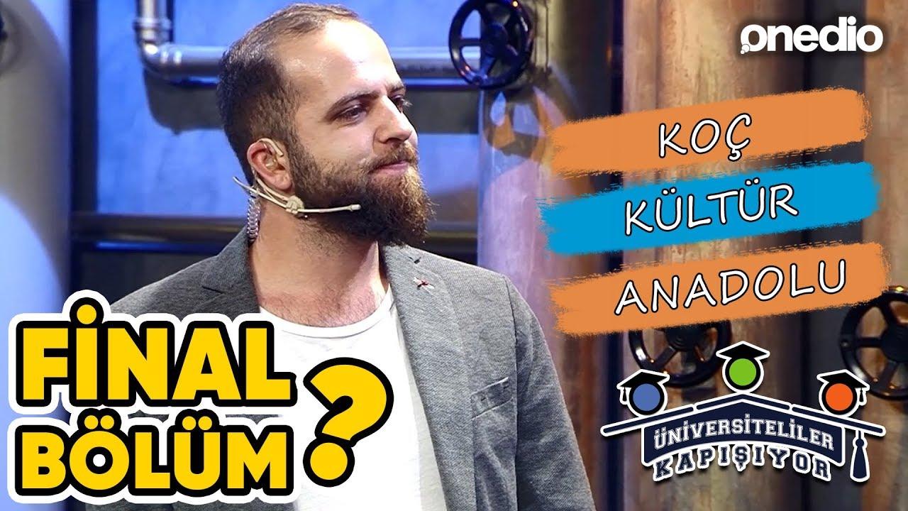 Üniversiteliler Kapışıyor Final Bölüm: Koç vs Kültür vs Anadolu