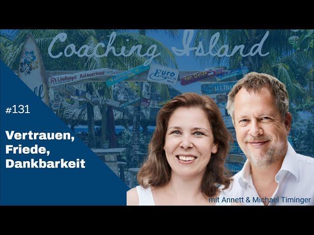 CoachingIsland#131: Vertrauen, Friede, Dankbarkeit