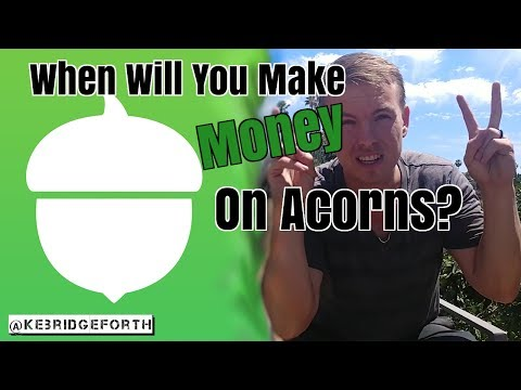 When Will You Make Money On Acorns? | App Review
