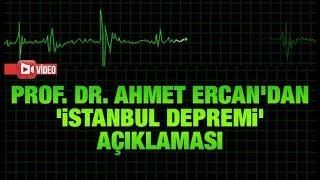 Deprem uzmanı Prof. Dr. Ahmet Ercan'dan 'İstanbul depremi' açıklaması