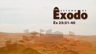 Estudo do livro de Êxodo | Êx 26:15-30