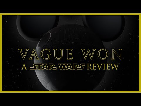 Vague Won: A Star Wars Review -- The Rogue One review that nobody wanted