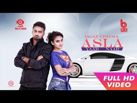 Download Asla Yaar Naar (Full Video)    Sagar Cheema    Latest Punjabi Songs 2016    Mp4 Records