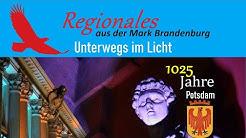 """1025 Jahre Potsdam - """"Unterwegs im Licht"""""""