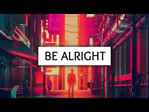 Dean Lewis ‒ Be Alright (Lyrics)