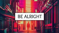 Dean Lewis ‒ Be Alright (Lyrics)