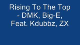 Rising To The Top Feat. Kdubbz, ZX