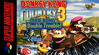 [LONGPLAY] SNES - Donkey Kong Country 3: Dixie Kong's Double Trouble! [105%] (4K, 60FPS)