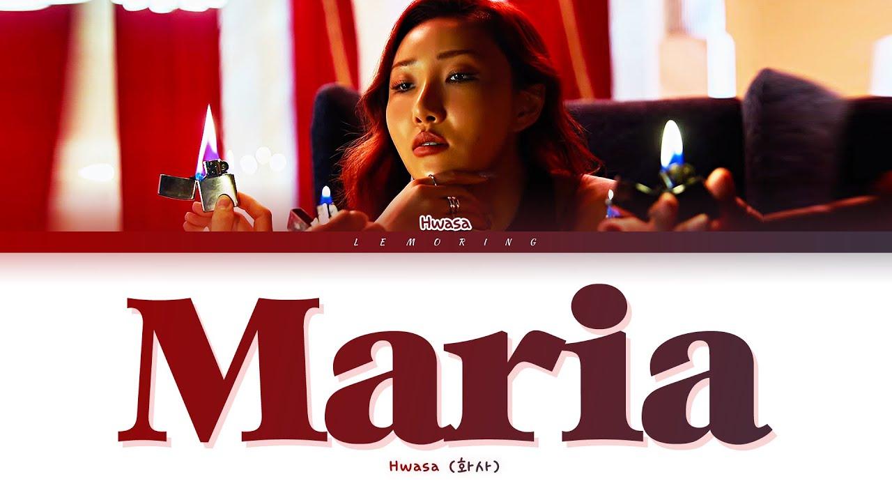 Download Hwasa Maria Lyrics (화사 마리아 가사) [Color Coded Lyrics/Han/Rom/Eng]
