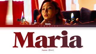 Hwasa Maria Lyrics (화사 마리아 가사) [Color Coded Lyrics/Han/Rom/Eng]