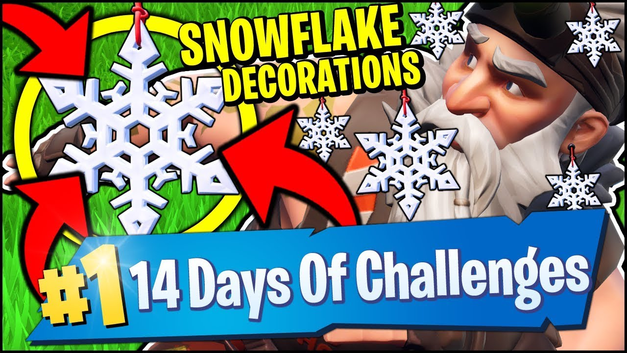 DESTROY SNOWFLAKE DECORATIONS CHALLENGE (Fortnite 14 Days ...