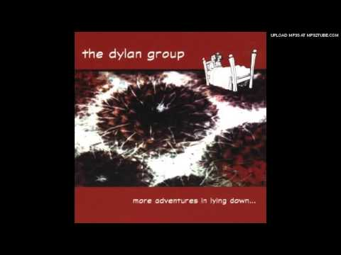 The Dylan Group - Stay (And We'll Make Such Sweet Music)