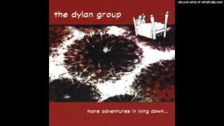 The Dylan Group - Stay (And We