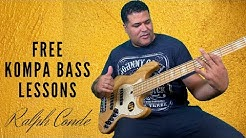 FREE KOMPA BASS LESSONS WITH RALPH CONDE