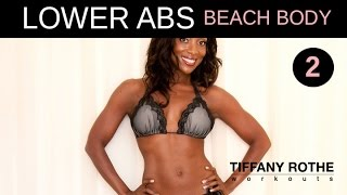 Lean and lovely Lower Abs Workout part 2 by Tiffany Rothe. Get your abs bikini ready!!