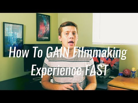 How to GAIN Filmmaking Experience FAST | The Filmmakers Blog