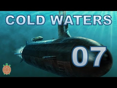 Cold Waters | Campaign Let's Play - 07 - Hunted