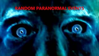 "Paranormal Events ""Activity In My House"""