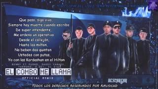 El Combo Me Llama Letra - Benny Benni Ft. Pusho, Daddy Yankee, Cosculluela, D.Ozi, Farruko & El Sica