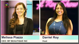 The Darriel Roy Show - Personal Power/CEO of Melissa Piazza, My Beautique Inc