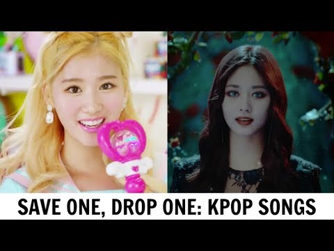 SAVE ONE, DROP ONE | KPOP SONGS #2