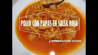 POLLO CON PAPAS EN SALSA ROJA | Carmen Cook Vlogs