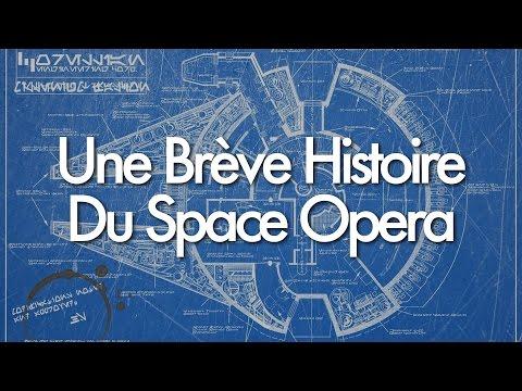 Une Brève Histoire du Space opera