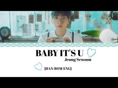 Jeong Sewoon (정세운) – BABY IT'S U Lyrics [HAN/ROM/ENG]