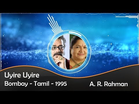 Uyire Uyire | Bombay | Audio | Lyrical | HD 1080p