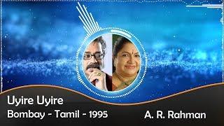 Uyire Uyire | Bombay | Audio | Lyrical | HD 1080p