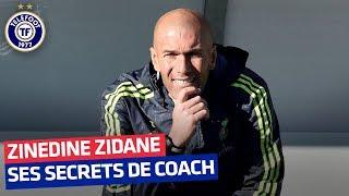 Les secrets de la méthode Zidane