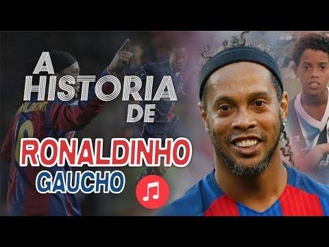 A HISTÓRIA de RONALDINHO GAÚCHO (MÚSICA)